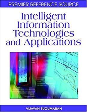 Intelligent Information Technologies and Applications 9781599049588