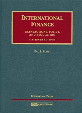 International Finance: Transactions, Policy, and Regulation 9781599415475