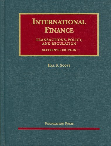 International Finance: Transactions, Policy, and Regulation 9781599417196