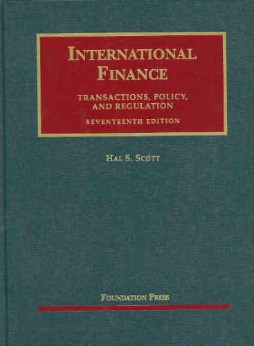International Finance: Transactions, Policy, and Regulation 9781599418490