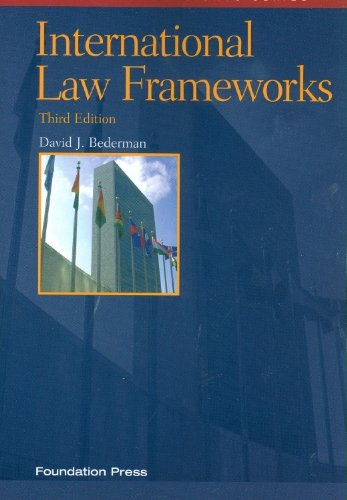 International Law Frameworks 9781599418568