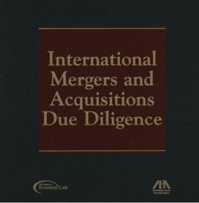 International Mergers and Acquisitions Due Diligence 9781590312940