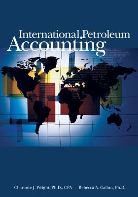 International Petroleum Accounting 9781593700164