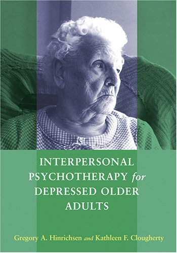 Interpersonal Psychotherapy for Depressed Older Adults 9781591473619