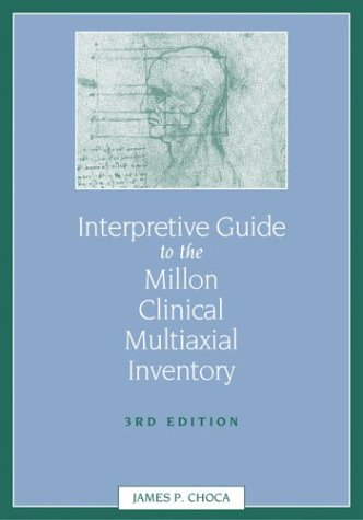 Interpretive Guide to the Millon Clinical Multiaxial Inventory 9781591470403
