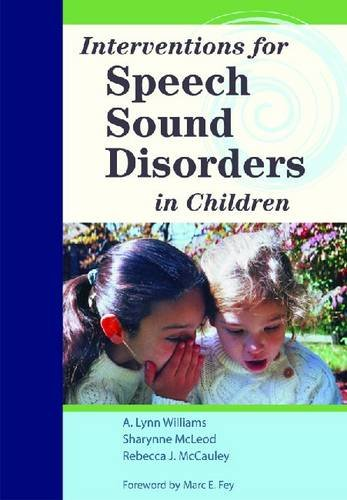 Interventions for Speech Sound Disorders in Children [With DVD] 9781598570182