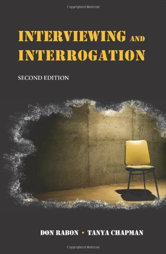 Interviewing and Interrogation 9781594601958