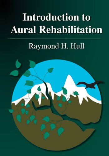 Introduction to Aural Rehabilitation 9781597562812