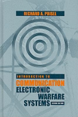 Introduction to Communication Electronic Warfare Systems 9781596934528
