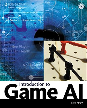 Introduction to Game AI [With CDROM] 9781598639988