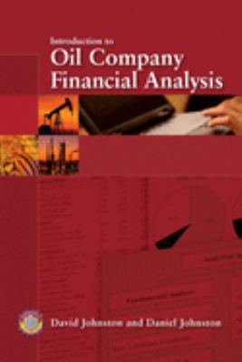 Introduction to Oil Company Financial Analysis 9781593700447