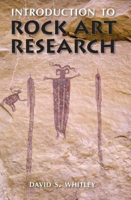 Introduction to Rock Art Research 9781598740011