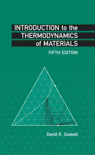 Introduction to the Thermodynamics of Materials [With CDROM] 9781591690436