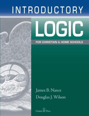 Introductory Logic for Christian and Home Schools 9781591280330