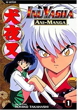 Inuyasha Ani-Manga, Vol. 1 9781591162025