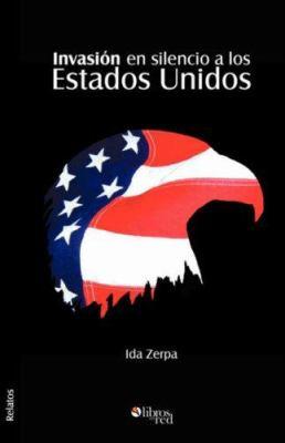 Invasion En Silencio a Los Estados Unidos 9781597542265