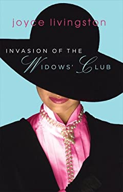 Invasion of the Widows' Club 9781597895088