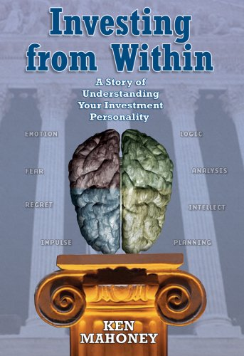 Investing from Within: A Story of Understanding 9781591139638