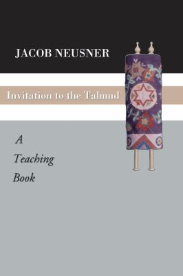 Invitation to the Talmud: A Teaching Book 9781592441556
