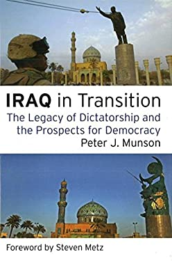 Iraq in Transition: The Legacy of Dictatorship and the Prospects for Democracy 9781597973007