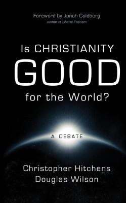 Is Christianity Good for the World? 9781591280538
