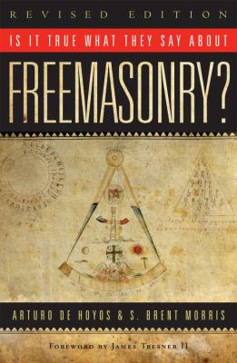 Is It True What They Say about Freemasonry? 9781590771532