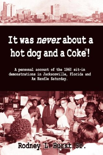 It Was Never about a Hotdog and a Coke 9781595941954