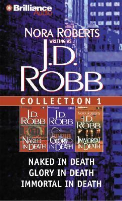 J.D. Robb Collection 1: Naked in Death, Glory in Death, Immortal in Death 9781593554101