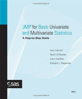 JMP for Basic Univariate and Multivariate Statistics: A Step-By-Step Guide 9781590475768