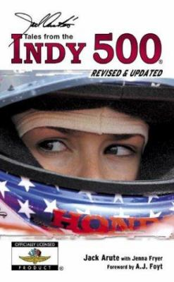 Jack Arute's Tales from Indy 500 9781596700406