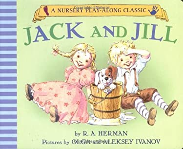 Jack and Jill Went Up the Hill 9781593541521