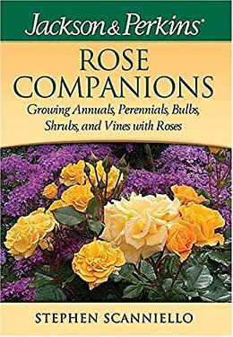 Jackson & Perkins Rose Companions 9781591861225