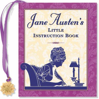 Jane Austen's Little Instruction Book [With Charm] 9781593598150