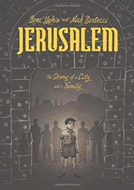 Jerusalem: A Family Portrait 9781596435759