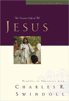 Jesus: The Greatest Life of All 9781596446472