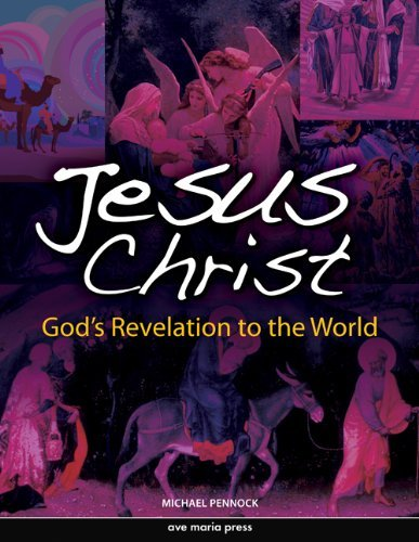 Jesus Christ: God's Revelation to the World 9781594711848