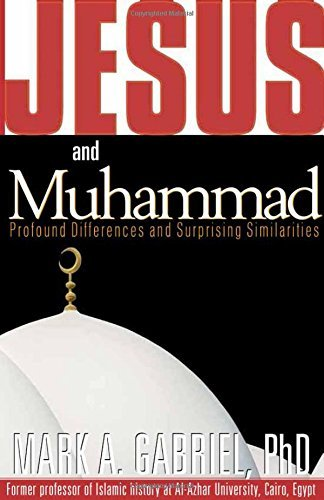 Jesus and Muhammad: Profound Differences and Surprising Similarities