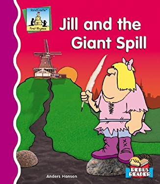 Jill and the Giant Spill 9781596794917