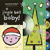 Jingle Bell Baby! [With CD] 7265640