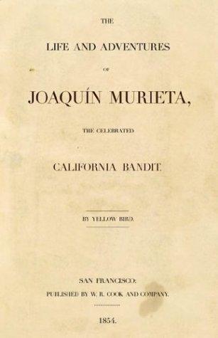 Joaquin Murieta 9781591080008