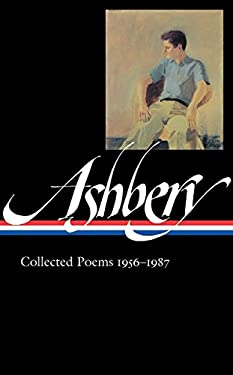 John Ashbery: Collected Poems 1956-1987 9781598530285