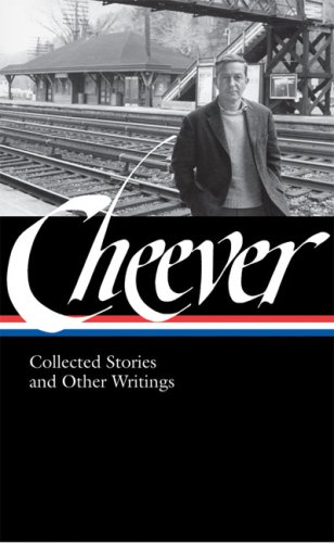 John Cheever: Collected Stories and Other Writings 9781598530346