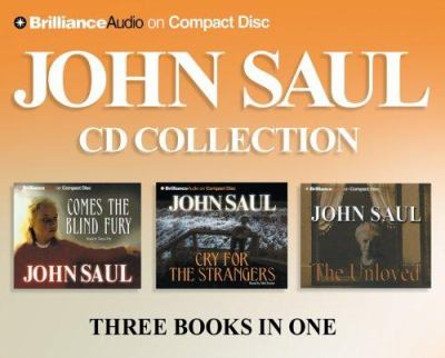 John Saul CD Collection: Cry for the Strangers/Comes the Blind Fury/The Unloved 9781597377089