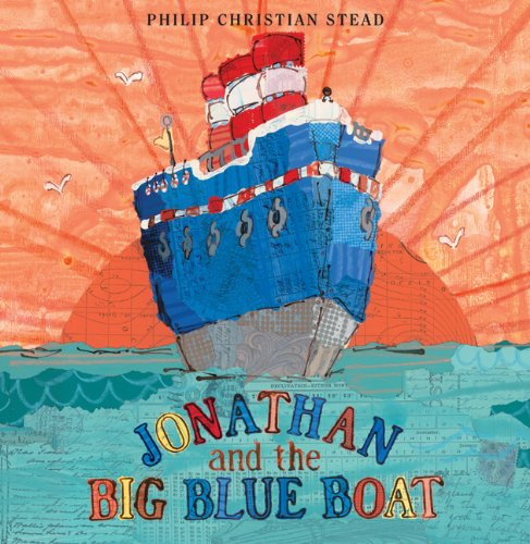 Jonathan and the Big Blue Boat 9781596435629