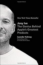 Jony Ive: The Genius Behind Apple's Greatest Products 22205845