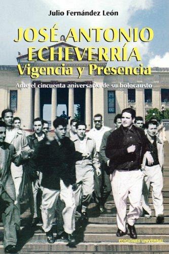Jose Antonio Echeverria 9781593881009