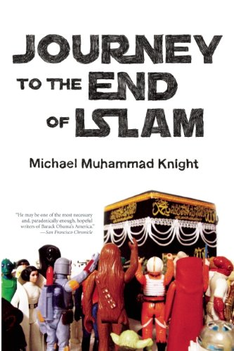 Journey to the End of Islam 9781593762469