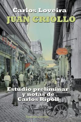 Juan Criollo 9781593882488
