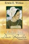 Judge Me, Dear Reader: Emma's Story 9781599551586