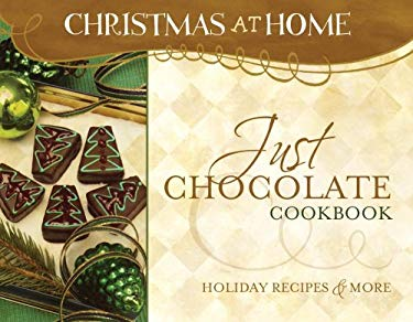 Just Chocolate Cookbook 9781597898010